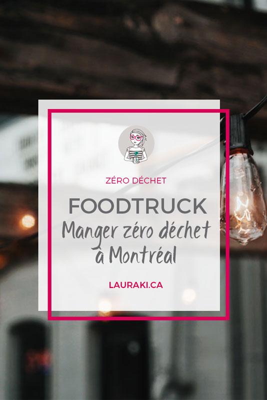 Montréal : des foodtruck zéro déchet | Zero Waste Foodtrucks in Montreal #food #restaurant #montreal #zerowaste #zerodechet