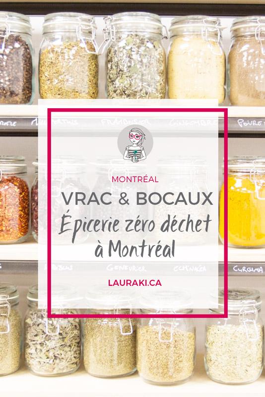 Vrac & Bocaux : épicerie Zéro Déchet à Montréal #zerodechet #montreal
