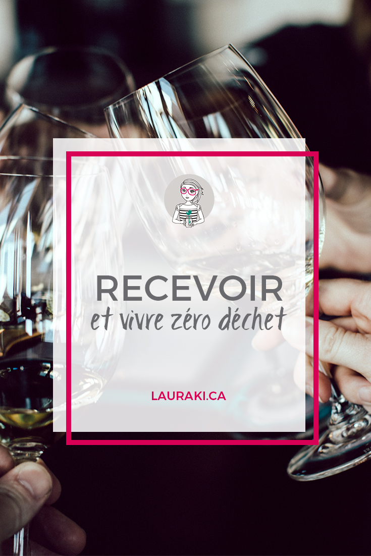 Zéro Déchet : comment recevoir ses proches chez soi? || How to combine Zero Waste and hosting at home? A simple way to receive relatives in Zero Waste lifestyle. #zerodechet #zerowaste #famillezerodechet