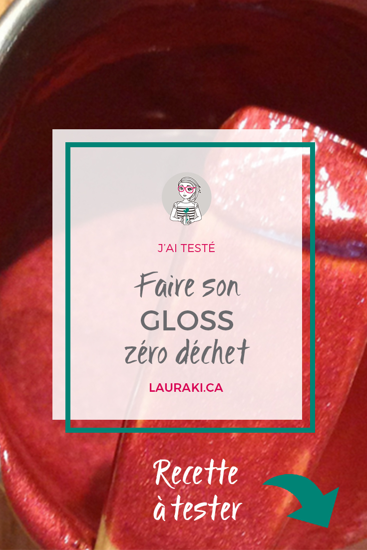 DIY : une recette pour un gloss zéro déchet et facile à réaliser | DIY for a lip gloss zero waste #zerodechet #diy #makeup #zerowaste