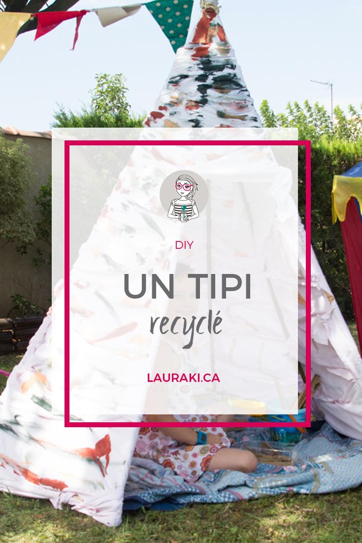 Fabriquer un tipi recycl pour vos enfants lauraki - Fabriquer un tipi pour enfant ...