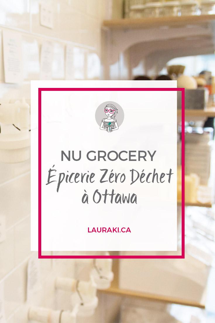 NU Grocery : l'épicerie Zéro Déchet à Ottawa
