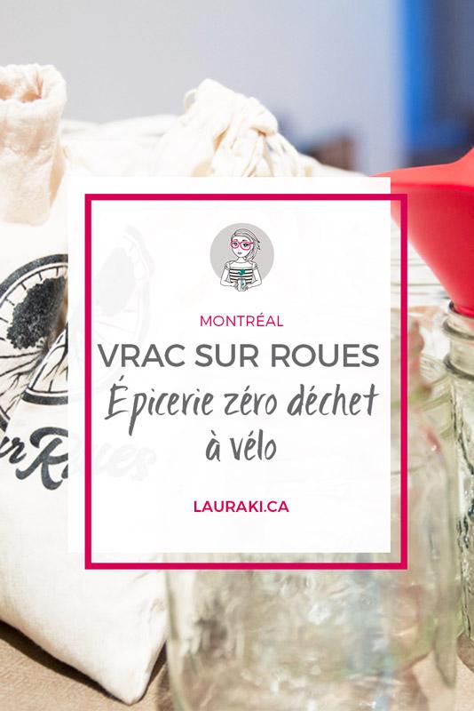 Vrac sur roues : épicerie Zéro Déchet à vélo et à domicile #zerodechet #montreal